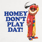 in_living_color_homey_the_clown_dont_play_dat-t-link